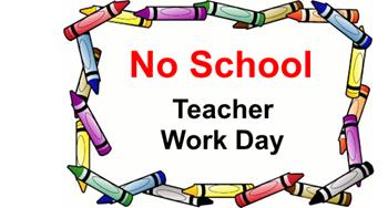 No School - Teacher Workday
