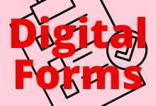DIGITAL FORMS