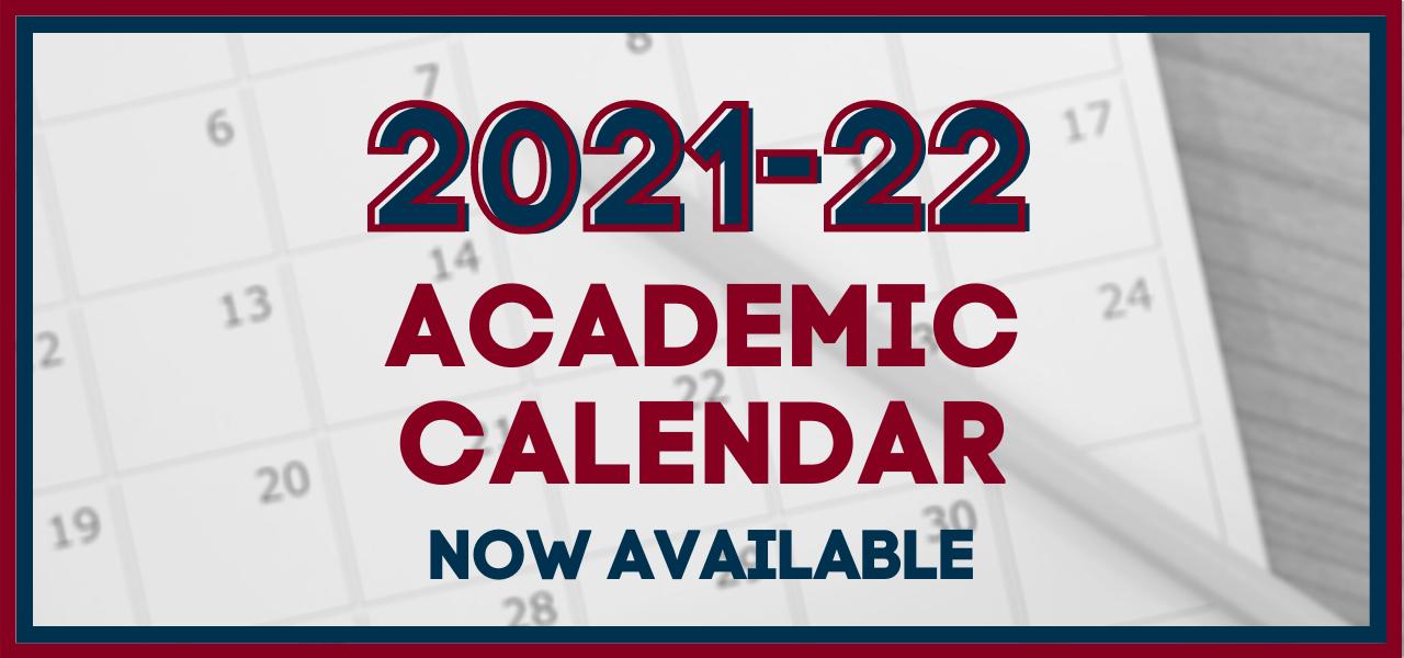 2021-22 academic calendar now available