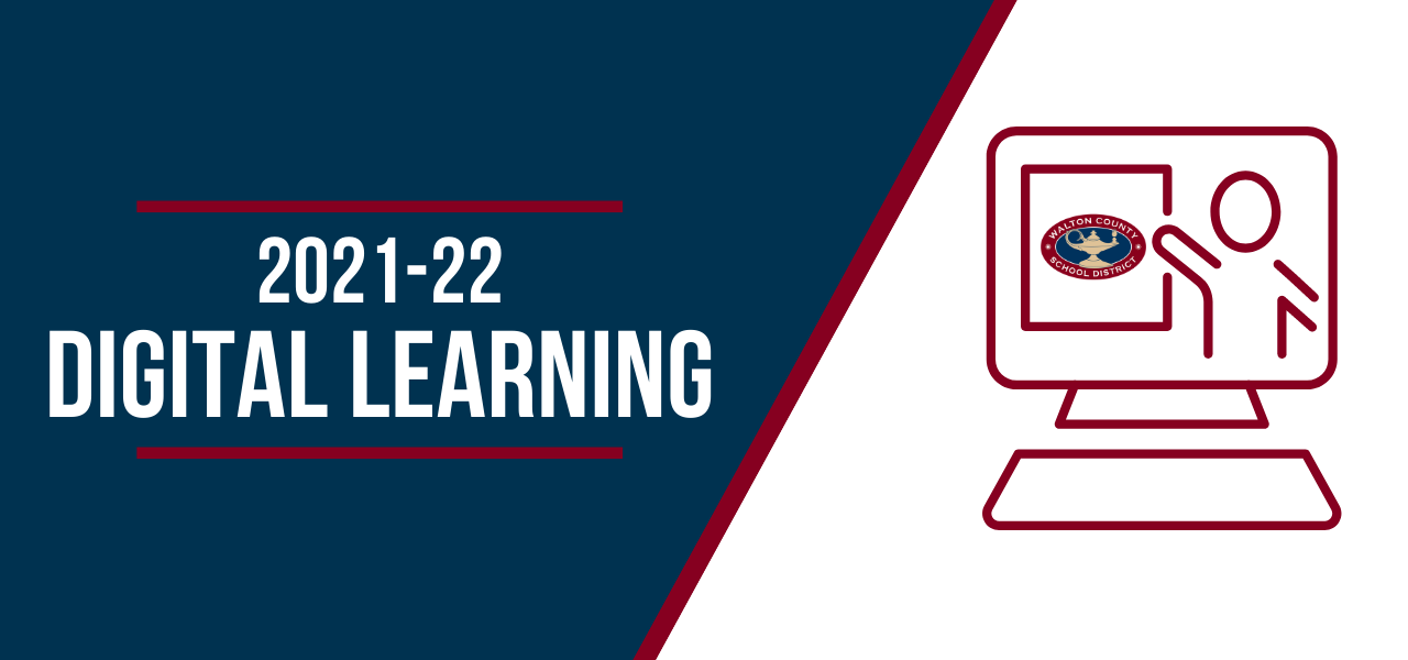 2021-2022 Digital Learning. Please click Read More for additional Info.
